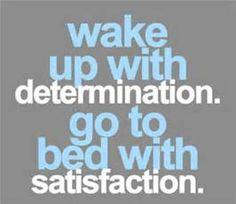 Determination&Satisfaction